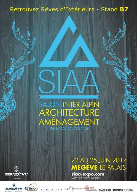 Retrouvez Rêves d'Extérieurs sur le SIAA de Megève du 22 au 25 juin 2017