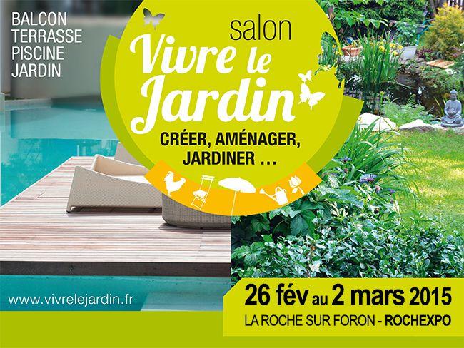 SALON Vivre le Jardin à ROCHEXPO du 26 février au 2 mars 2015
